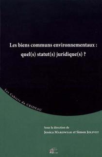Les biens communs environnementaux : quel(s) statut(s) juridique(s) ?