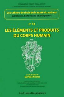 Les élements et produits du corps humain