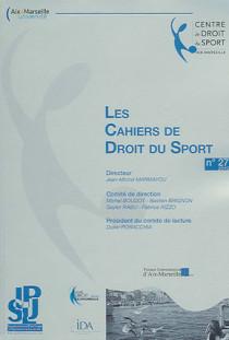 Les cahiers de droit du sport, 2012 N°27