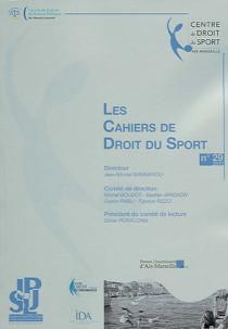 Les cahiers de droit du sport, 2012 N°29