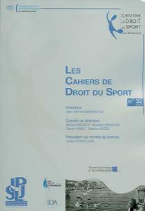 Les cahiers de droit du sport, 2013 N°32