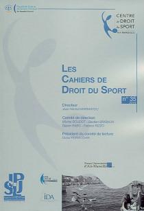 Les Cahiers de Droit du Sport, 2014 N°35