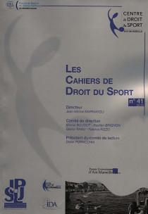 Les Cahiers de Droit du Sport, 2015 N°41