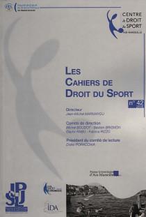 Les Cahiers de Droit du Sport, 2016 N°42