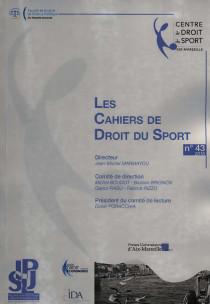 Les Cahiers de Droit du Sport, 2016 N°43