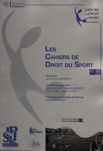 Les Cahiers de Droit du Sport, 2016 N°45