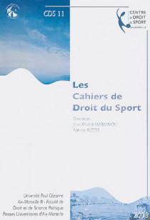 Les cahiers de droit du sport N°11