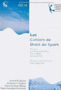 Les cahiers de droit du sport N°14