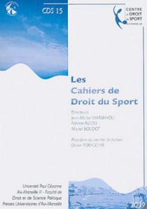 Les cahiers de droit du sport N°15