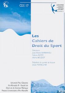 Les cahiers de droit du sport N°17