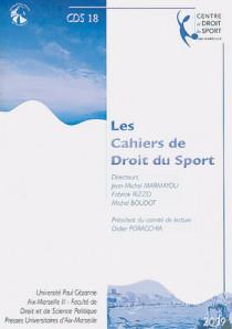 Les cahiers de droit du sport N°18