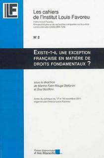Existe t-il une exception française en matière de droits fondamentaux ?