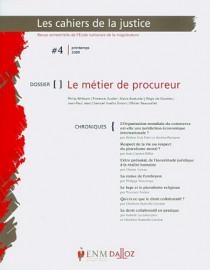 Les cahiers de la justice, printemps 2009 N°4