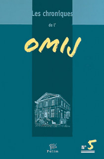 Les chroniques de l'OMIJ
