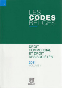 Les codes belges. Droit commercial et droit des sociétés - 2 volumes