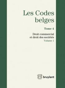 Les codes belges. Droit commercial et droit des sociétés - 2014 (2 volumes)