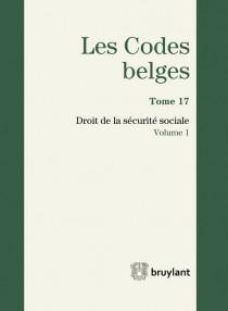 Les codes belges. Droit de la sécurité sociale - 2 volumes