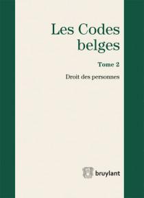 Les codes belges. Droit des personnes 2015