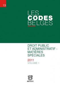 Les codes belges. Droit public et administratif - Matières spéciales - 2 volumes