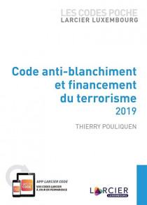 Les codes poche Larcier Luxembourg - Code anti-blanchiment et financement du terrorisme 2019