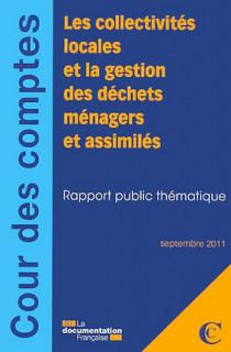 Les collectivités locales et la gestion des déchets ménagers et assimilés, septembre 2011