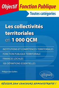 Les collectivités territoriales en 1 000 QCM