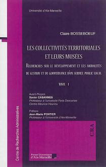 Les collectivités territoriales et leurs musées, 2 volumes