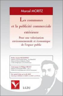 Les communes et la publicité extérieure - Pour une valorisation environnementale et économique de l'espace public