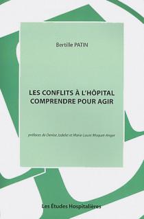 Les conflits à l'hôpital - Comprendre pour agir