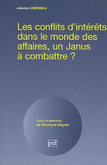 Les conflits d'intérêts dans le monde des affaires, un Janus à combattre ?