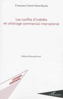 Les conflits d'intérêts en arbitrage commercial international