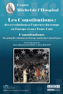 Les constitutions : des révolutions à l'épreuve du temps