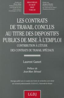 Les contrats de travail conclus au titre des dispositifs publics de mise à l'emploi
