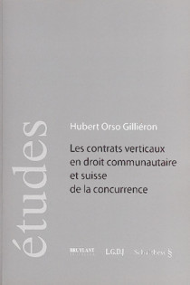Les contrats verticaux en droit communautaire et suisse de la concurrence