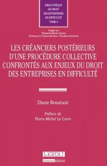 Les créanciers postérieurs d'une procédure collective confrontés aux enjeux du droit des entreprises en difficulté