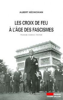 Les Croix de Feu à l'âge des fascismes