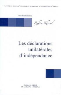 Les déclarations unilatérales d'indépendance