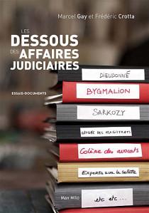Les dessous des affaires judiciaires