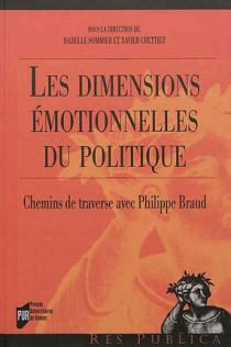 Les dimensions émotionnelles du politique