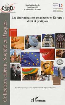 Les discriminations religieuses en Europe : droit et pratiques