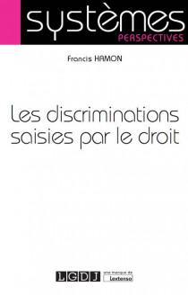 Les discriminations saisies par le droit