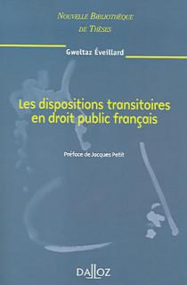 Les dispositions transitoires en droit public français