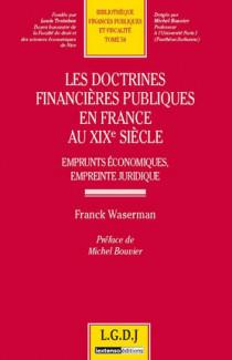 Les doctrines financières publiques en France au XIXe siècle
