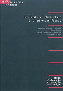 Les droits des étudiant.e.s étranger.e.s en France