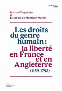 Les droits du genre humains : la liberté en France et en Angleterre, 1159-1793
