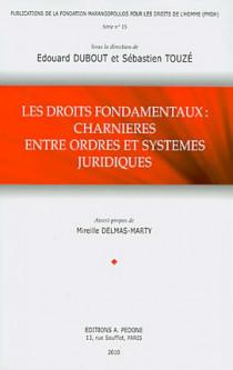 Les droits fondamentaux : charnières entre ordres et systèmes juridiques