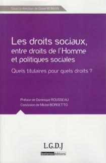 Les droits sociaux, entre droits de l'Homme et politiques sociales - Quels titulaires pour quels droits ?