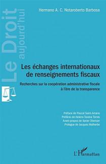 Les échanges internationaux de renseignements fiscaux