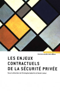 Les enjeux contractuels de la sécurité privée