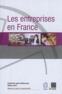 Les entreprises en France - Edition 2017